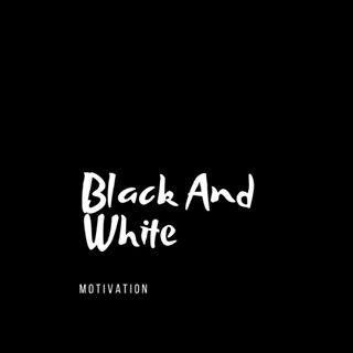 @blackandwhite_motivation